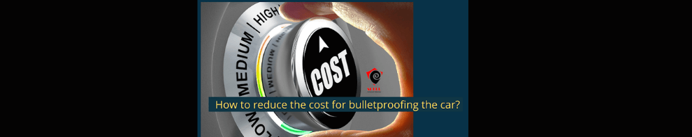 Tips to Build Your Bulletproof Car on Budget